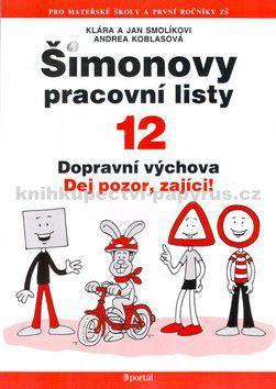 Jan Smolík, Klára Smolíková: Šimonovy pracovní listy 12 cena od 99 Kč