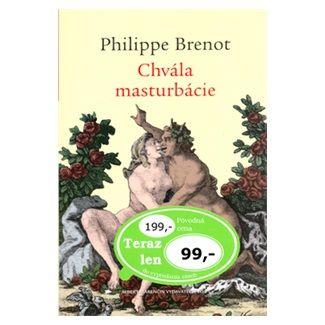 Philippe Brenot: Chvála masturbácie cena od 69 Kč