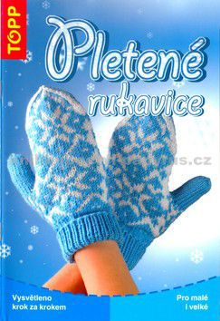 Pletené rukavice pro malé i velké cena od 77 Kč