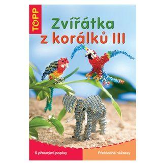 Torsten Becker: Zvířátka z korálků III cena od 73 Kč