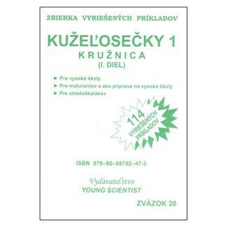 Marián Olejár, Marián Olejár jr.: Kužeľosečky 1 Kružnica I.diel cena od 46 Kč
