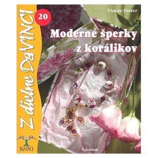 Vincze Eszter: Moderné šperky z korálkov cena od 62 Kč