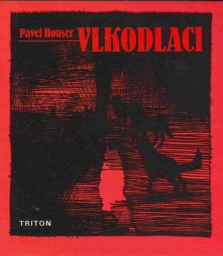 Ludmila Švihlíková, Pavel Houser: Vlkodlaci cena od 45 Kč