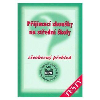 M. Buriánková: Přijímací zkoušky na střední školy - Všeobecný přehled - Testy cena od 103 Kč