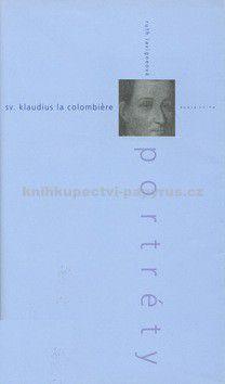 Ruth Lavigneová: Sv. Klaudius La Colombiére cena od 15 Kč