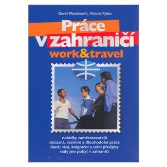 David Woodworth, Victoria Pybus: Práce v zahraničí cena od 65 Kč