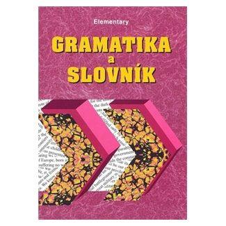 Zdeněk Šmíra: Gramatika a slovník Elementary cena od 55 Kč