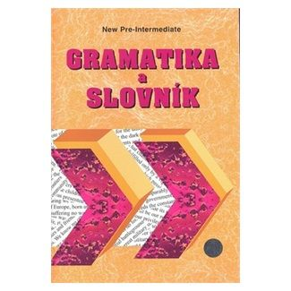 Zdeněk Šmíra: Gramatika a slovník New pre-intermediate cena od 47 Kč