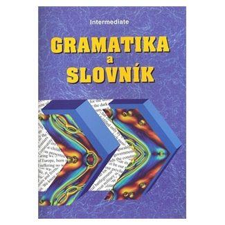 Zdeněk Šmíra: Gramatika a slovník Intermediate cena od 45 Kč