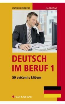 Iva Michňová: Deutsch im Beruf cena od 84 Kč