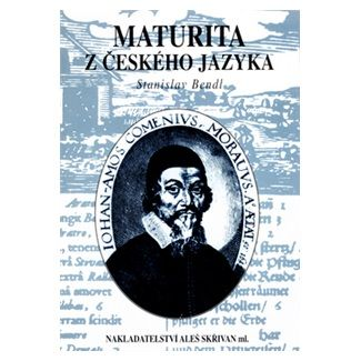 Stanislav Bendl: Maturita z českého jazyka cena od 59 Kč