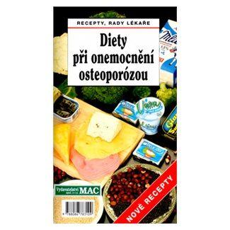 Jan J. Štěpán: Diety při onemocnění osteoporózou cena od 37 Kč