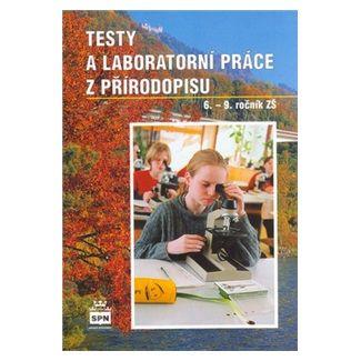 Zdeněk Martinec: Testy a laboratorní práce z přírodopisu 6. - 9. ročník ZŠ cena od 85 Kč