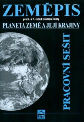 Jaromír Demek: Zeměpis pro 6.a 7. ročník základní školy - Planeta Země a její kraj - Pracovní sešit cena od 56 Kč