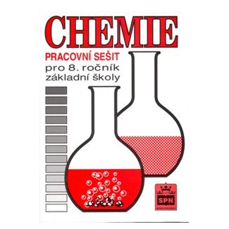 Hana Čtrnáctová: Chemie pro 8. ročník základní školy - Pracovní sešit cena od 61 Kč
