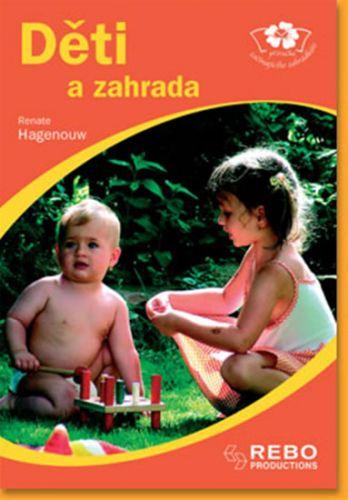 Renate Hagenouw: Děti a zahrada cena od 18 Kč
