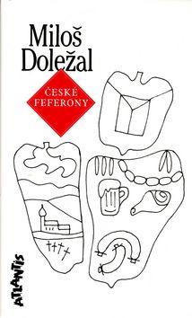 Miloš Doležal: České feferony cena od 61 Kč