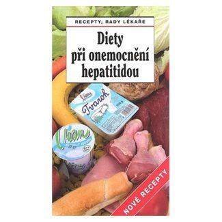Jiří Horák, Tamara Starnovská: Diety při onemocnění hepatitidou Nové recepty cena od 37 Kč