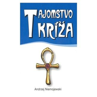 Andrzej Niemojewski: Tajomstvo kríža cena od 43 Kč