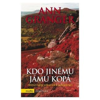 Ann Granger: Kdo jinému jámu kopá cena od 148 Kč