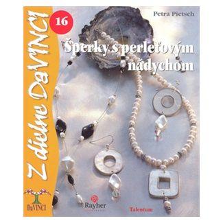 Petra Pietsch: Šperky s perleťovým nádychom cena od 62 Kč