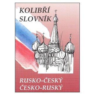 Marie Steigerová: Rusko-český česko-ruský kolibří slovník cena od 84 Kč