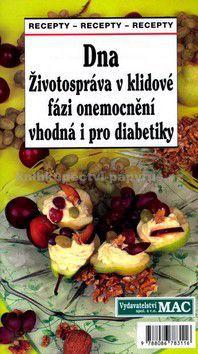 Jaroslava Kreuzbergová: Dna Životospráva v klidové fázi onemocnění vhodná i pro diabetiky cena od 0 Kč
