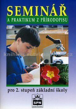 Jan Stoklasa: Seminář a praktikum z přírodopisu pro 2. stupeň ZŠ cena od 77 Kč