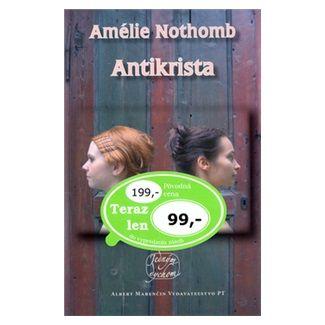 Amélie Nothomb: Antikrista cena od 62 Kč
