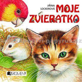 Jiřina Lockerová: Moje zvieratko cena od 57 Kč