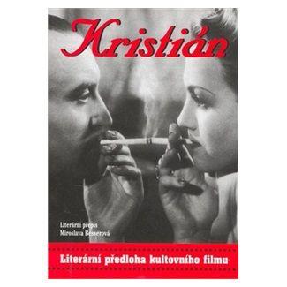 Miroslava Besserová: Kristián cena od 55 Kč