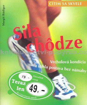 Margit Rüdigerová: Sila chôdze - Margit Rüdigerová cena od 34 Kč