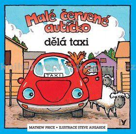 Mathew Price: Malé červené autíčko dělá taxi cena od 0 Kč