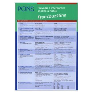 Pierolt A.: Francouzština - Pravopis a interpunkce snadno a rychle cena od 50 Kč
