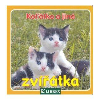 Koťátko a jiná zvířátka cena od 46 Kč