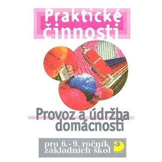 Mošna František: Provoz a údržba domácnosti pro 6. – 9. r. ZŠ cena od 71 Kč