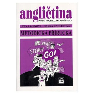 Eva Lacinová: Angličtina pro 6. ročník základní školy - Metodická příručka cena od 55 Kč