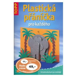 Plastická přáníčka pro každého cena od 30 Kč