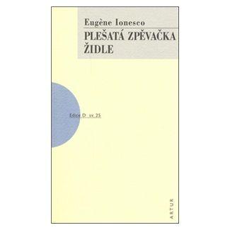 Eugène Ionesco: Plešatá zpěvačka, Židle cena od 123 Kč