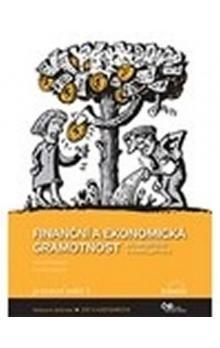 Michal Skořepa: Finanční a ekonomická gramotnost cena od 74 Kč