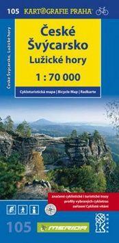 Kartografie PRAHA České Švýcarsko, Lužické hory cena od 64 Kč