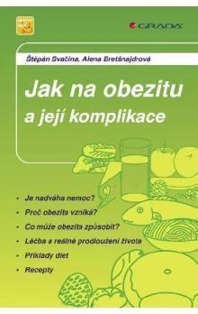 Štěpán Svačina: Jak na obezitu a její komplikace cena od 74 Kč