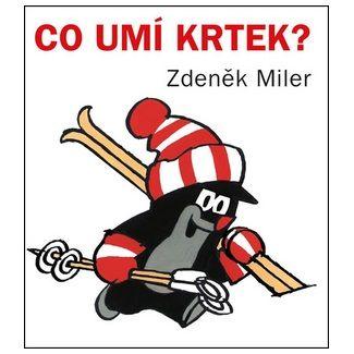 Zdeněk Miler: Co umí Krtek? cena od 37 Kč