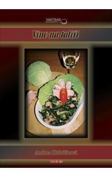 Andrea Hubáčková: Víno na talíři cena od 17 Kč
