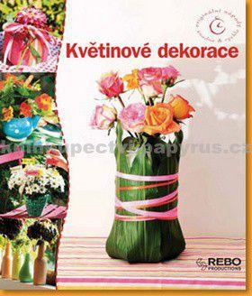 Klaus Wagener: Květinové dekorace - Originální nápady snadno & rychle cena od 89 Kč