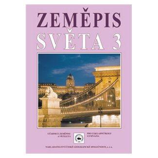 Jeřábek M., Vilímek V.: Zeměpis světa 3 cena od 93 Kč