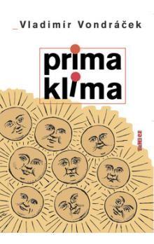 Vladimír Vondráček: Prima klima cena od 25 Kč