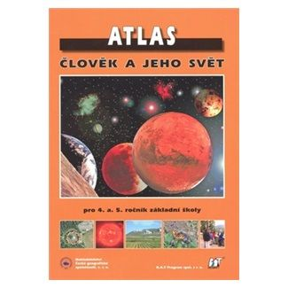 Pavel Ćervinka: Atlas - Člověk a jeho svět cena od 81 Kč