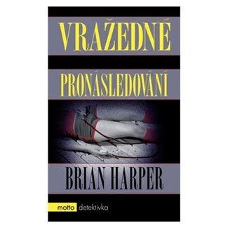 Brian Harper: Vražedné pronásledování cena od 189 Kč