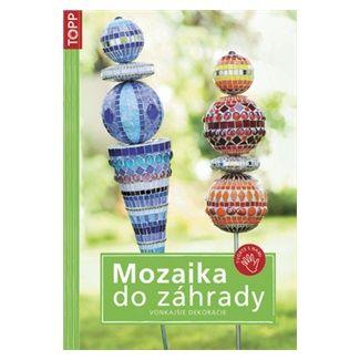 Catherine Massey: Mozaika do záhrady cena od 49 Kč